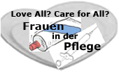 Love All? Care for All? Frauen in der Pflege